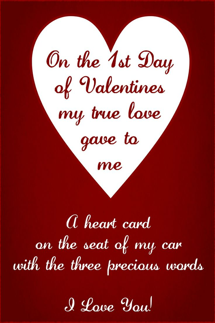 On The St Day Of Valentines My True Love Gave To Me A Heart Card On