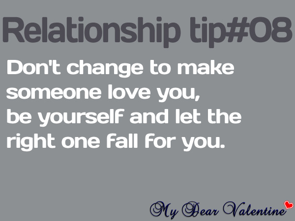 Dont Change To Make Someone Love You Picture Quotes Mydearvalentine Com