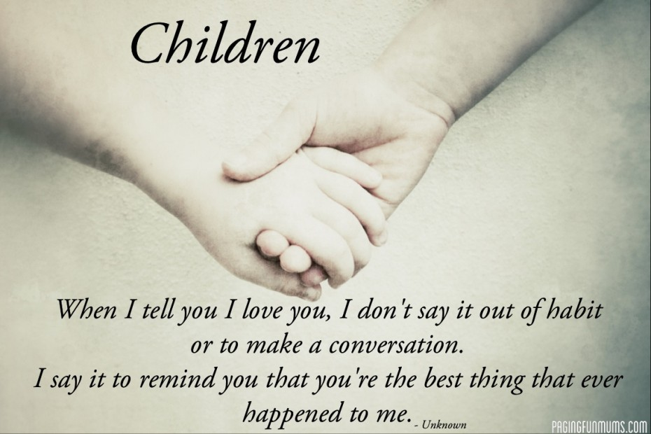 Awesome Quotes About Loving Kids Quote About Loving Kids And Picture Of Holding Hands