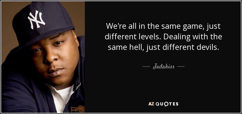 Jadakiss Quotes