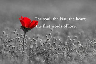 The Soul The Kiss The Heart First Words Of Love