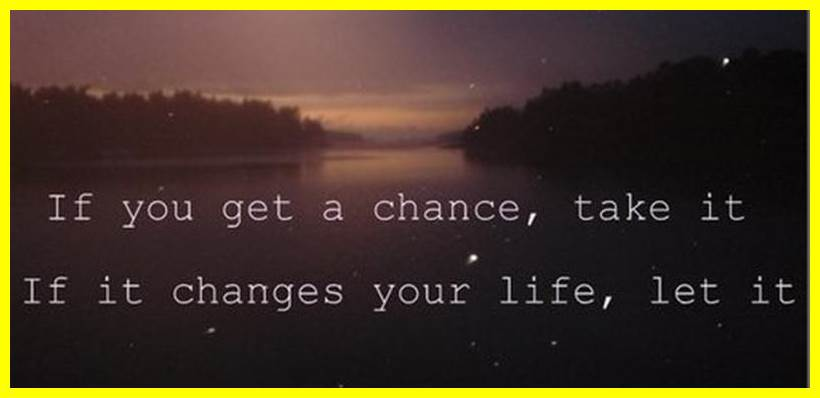 Quotes About Change And Love And Life