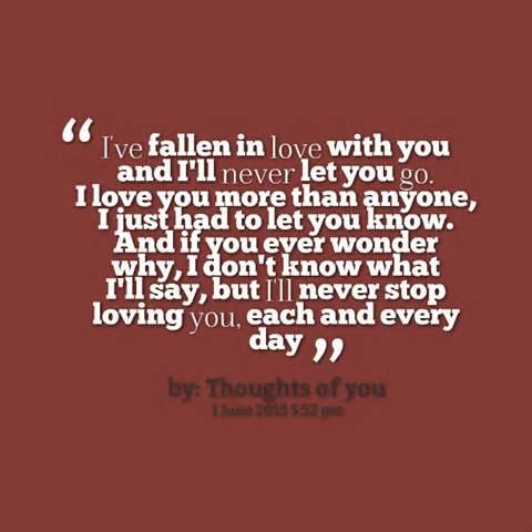 Quotes About How Much I Love You By Thoughts If You Ive Fallen In Love With