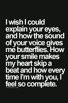 Quotes About How Much I Love You How The Sound Of Your Voice Gives Me Butterflies