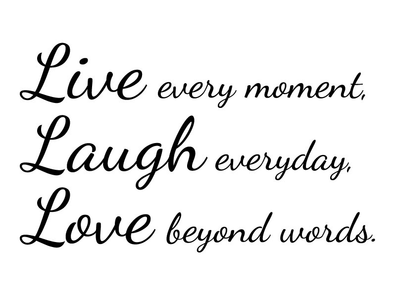 Quotes About Life Live Love Laugh Vzfu