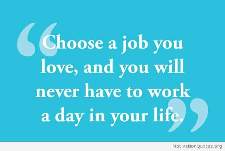 Quotes About Love Your Job