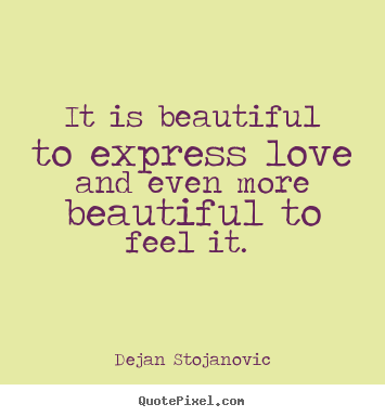 Expressing Feelings Quotes Interesting A Quote To Express Love Hover Me