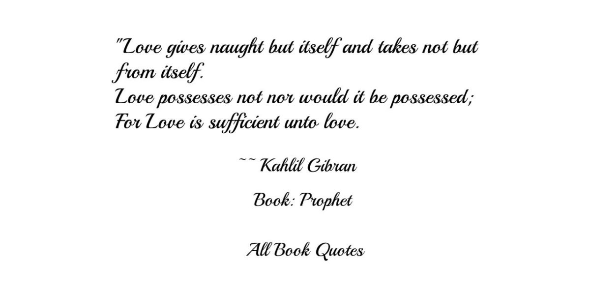 Quotes From Kahlil Gi Ns Prophet