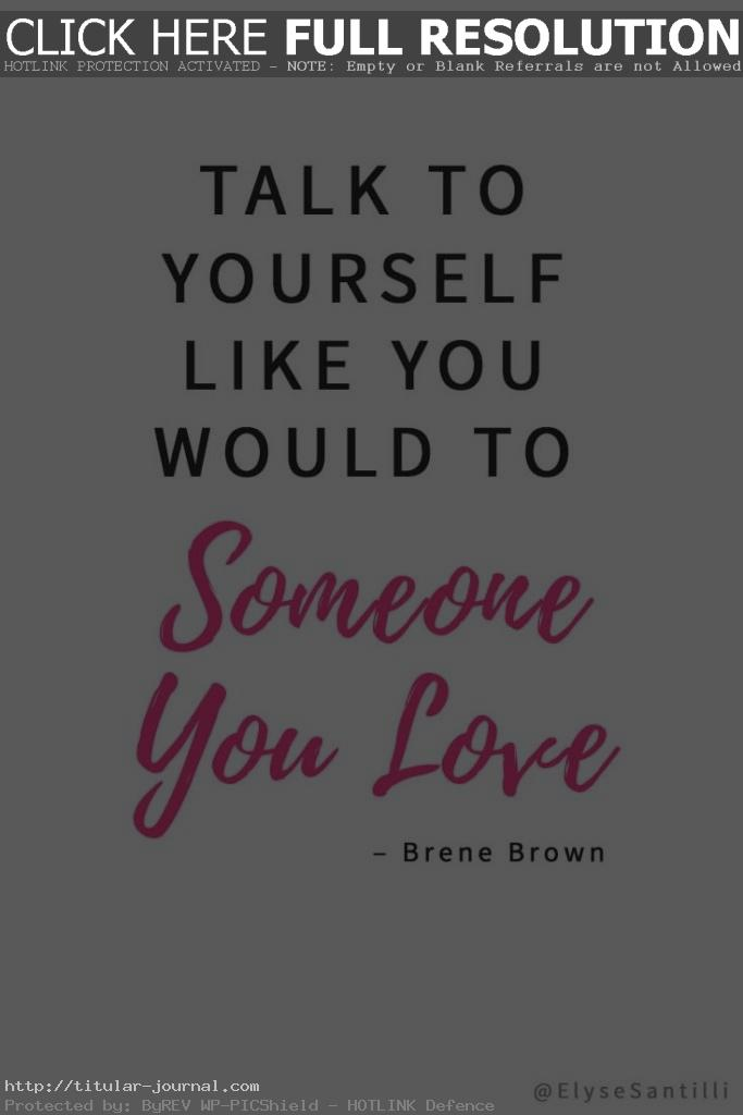 Self Quotes Extraordinary  Of The Best Quotes On Self Love Famous Words Mottos And Thoughts
