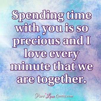 Love Quotes About Time Together Hover Me
