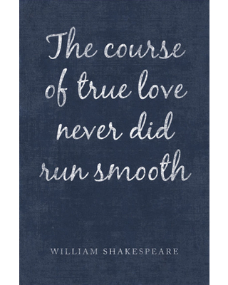 The Course Of True Love William Shakespeare Quote Poster Print
