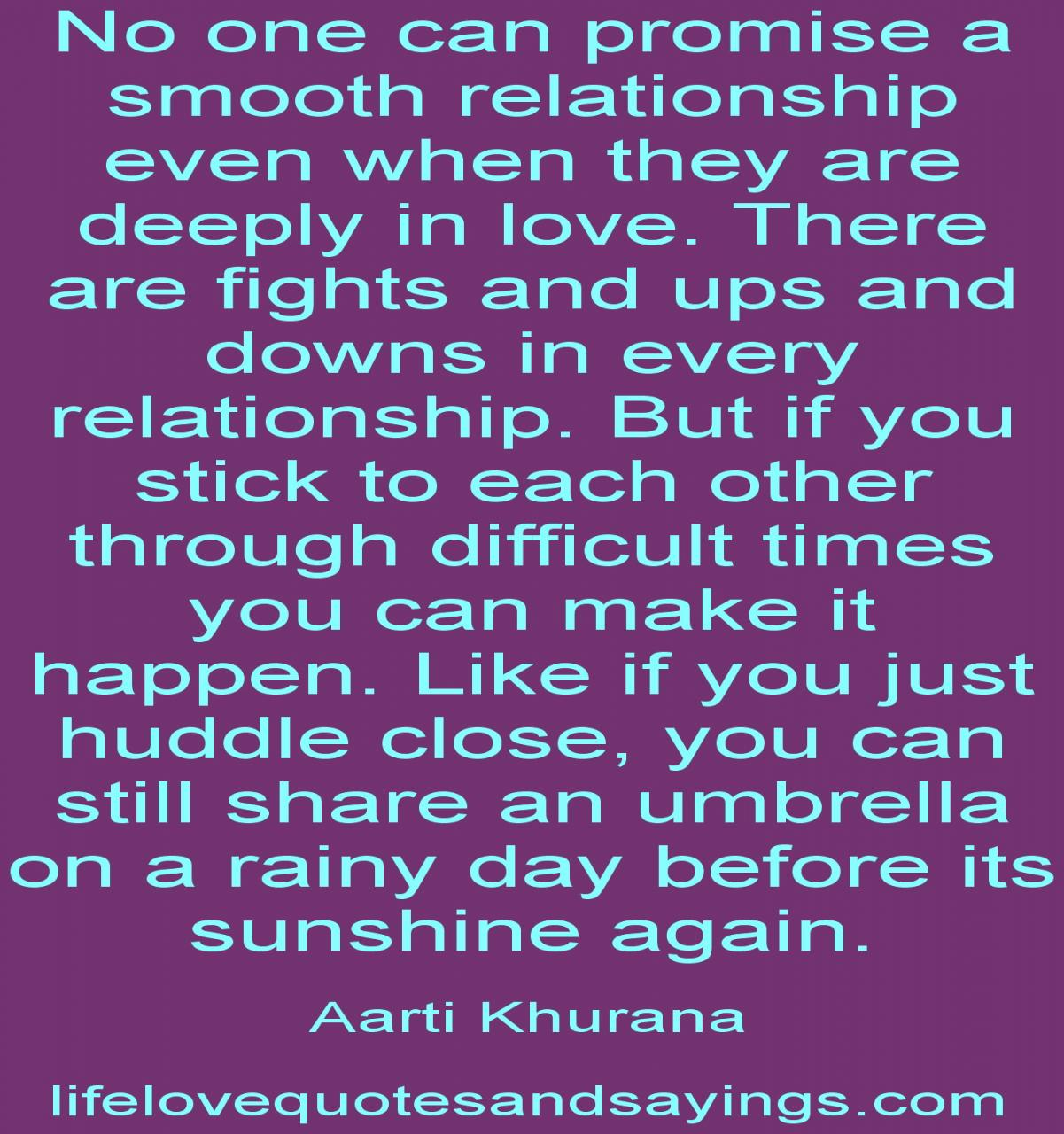 The Ups And Downs Of Love Quotes Quotes For Relationship Fights Quotes About Relationship