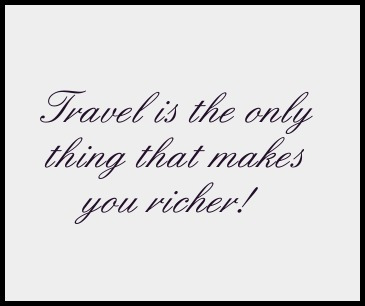 Travel Makes You Richer Quote Travel Quote Quotes Ts P Ography