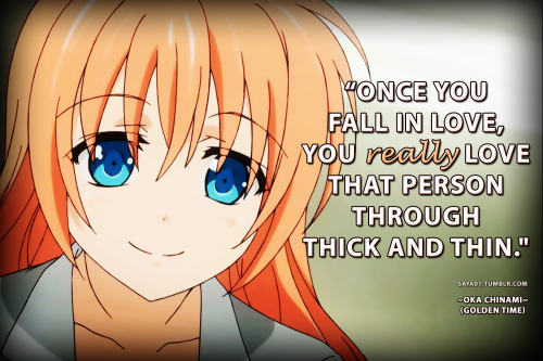 Anime Golden Time Anime Love Quotes