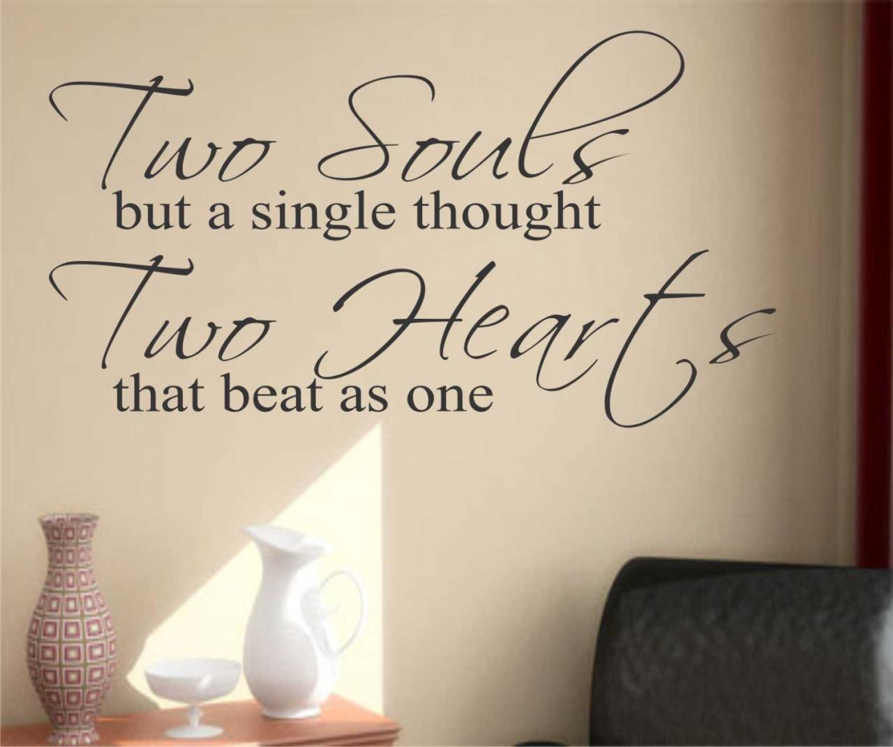 Two Souls Wedding Quotes Love But Single Thought Hearts Beat One Couple Words Meaningful Together New