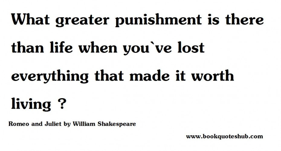Romantic Shakespeare Quotes About Life William Shakespeare Quote About Punishment In The World