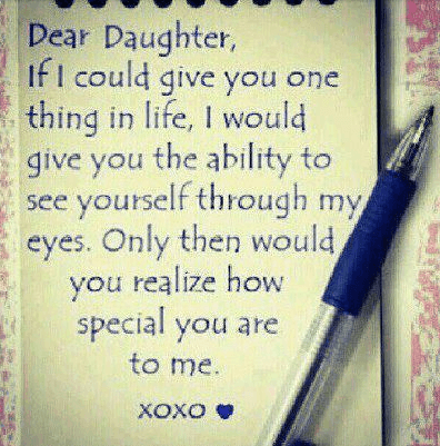 Writings Dear Daughters Could Giving Ones Ability Mother Daughter Inspirational Quotes Realize Specialist Xoxo Morning