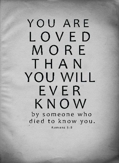 You Are Loved Bible Quotes Scriptures On Love  Inspirational With Images Good Morning Quote