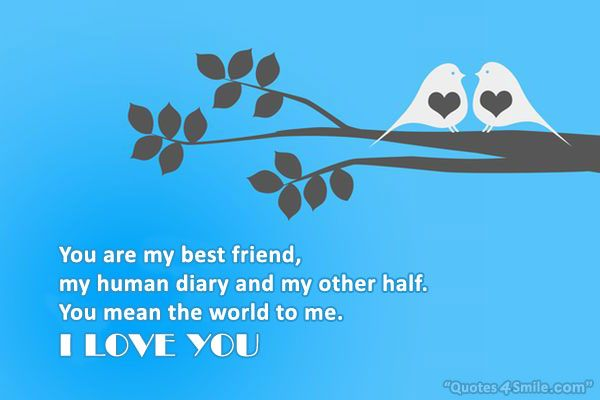 You Are My Best Friend I You Quotes | Hover Me