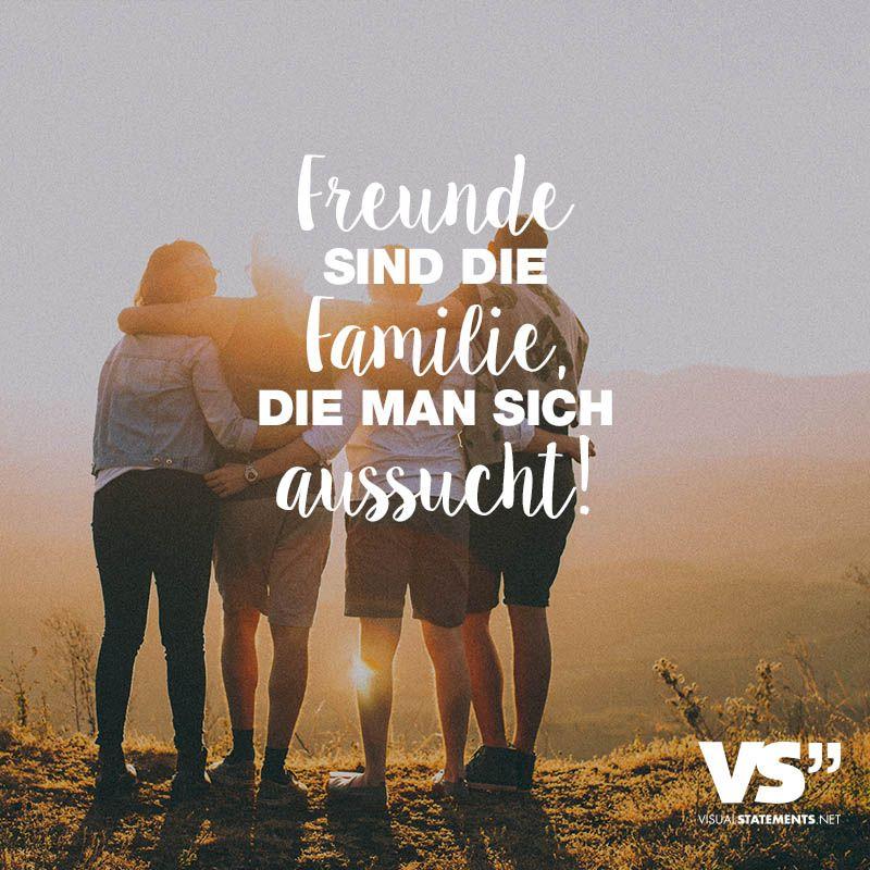 Visual Statements Freunde Sind Familie Man Sich Aussucht Spruche
