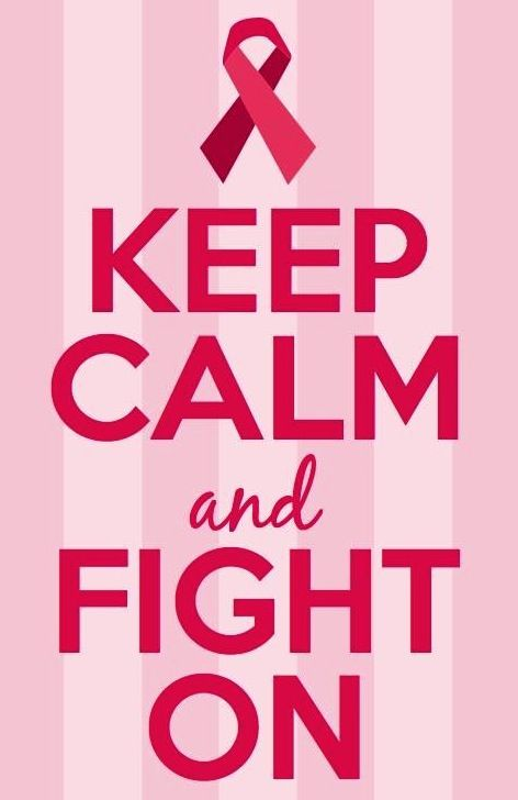 Keep Calm And Fight Ont Cancer Motivational Quote Via Www