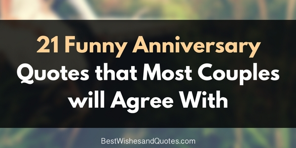 Funny Anniversary Quotes For Your Husband