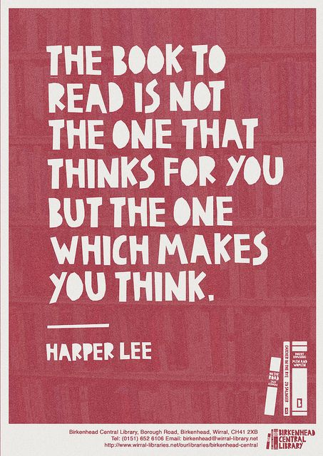 The Book To Read Is Not The One That Thinks For You But The One