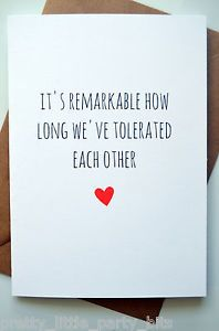 Funny Anniversary Card Humour Banter Laughs Remarkable Tolerated More