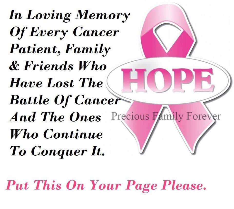 In Loving Memory Of All Cancer Patients Life Quotes Quotes Quote Awareness Sad Life Quote Share Cancer In Memory