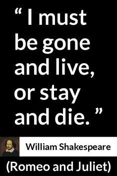 William Shakespeare Romeo And Juliet Thus With A Kiss I Shakespeare Pinterest William Shakespeare Und Romeo Und Julia