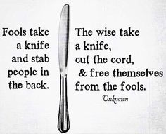 Rise Above The Gossip And Back Stabbing Refuse To Take Part And Understand You Need To Get Away From The People Who Gossip And Backstab