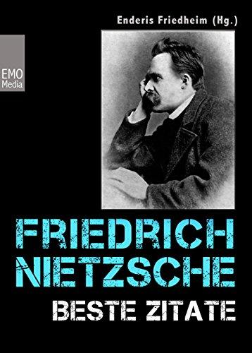 Friedrich Nietzsche Beste Zitate Kluge Worte Aphorismen Und Lebensweisheiten Illustrierte Ausgabe Von