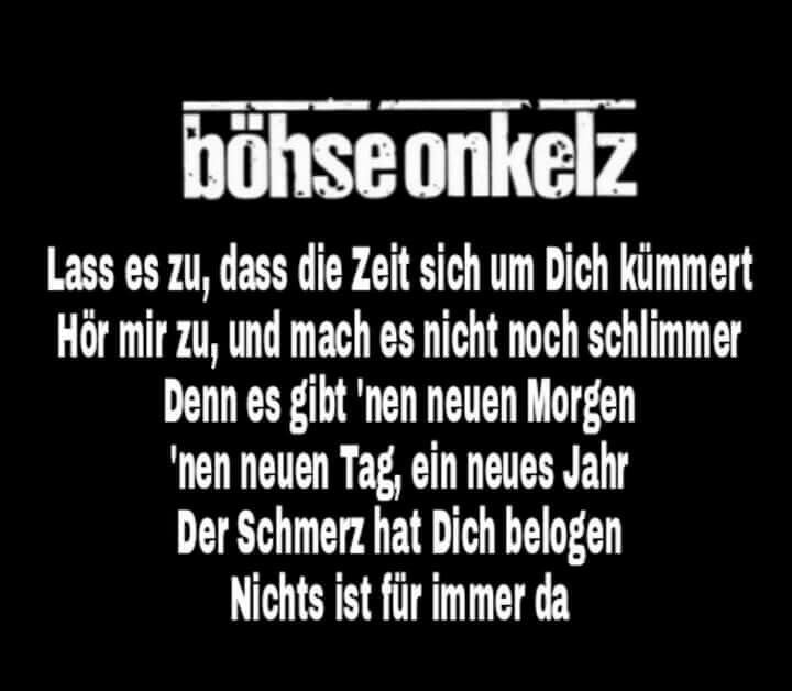 Bohse Onkelz Zitate Freundschaft Leben Zitate Band Metal Searching Welt Depression Tatoo Lyrics Song Quotes Music
