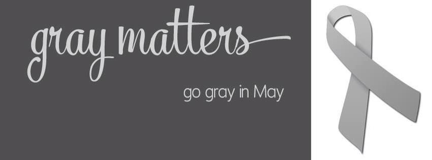 May Isin Cancer Awareness Month Go Gray In May