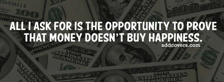 Money Buys Happiness Funny Quotes Facebook Timeline Cover Picture Funny Quotes Facebook Timeline Image