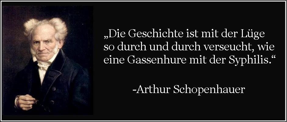 Tags Arthur Hurenhauer Arthur Schopenhauer Bush Did   Falsche Zitate Gassenhure Hure Geschichte Geschichte Hure Hat Er Nicht Gesagt Hat Er So