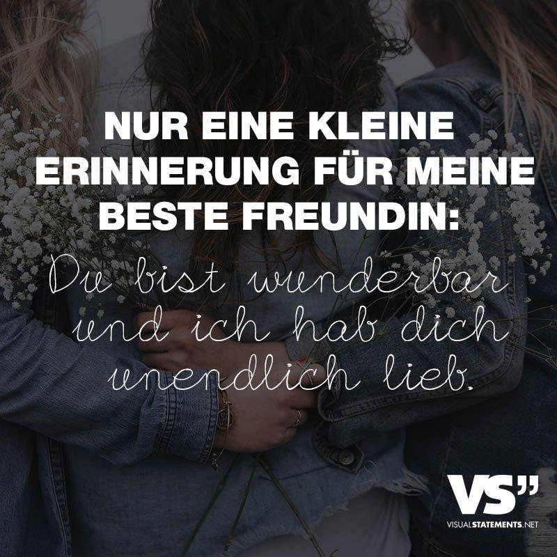 Visual Statements Spruche Zitate Quotes Freundschaft Nur Eine Kleine Erinnerung Fur Meine Beste Freundin Du Bist Wunderbar Und Ich Hab Dich