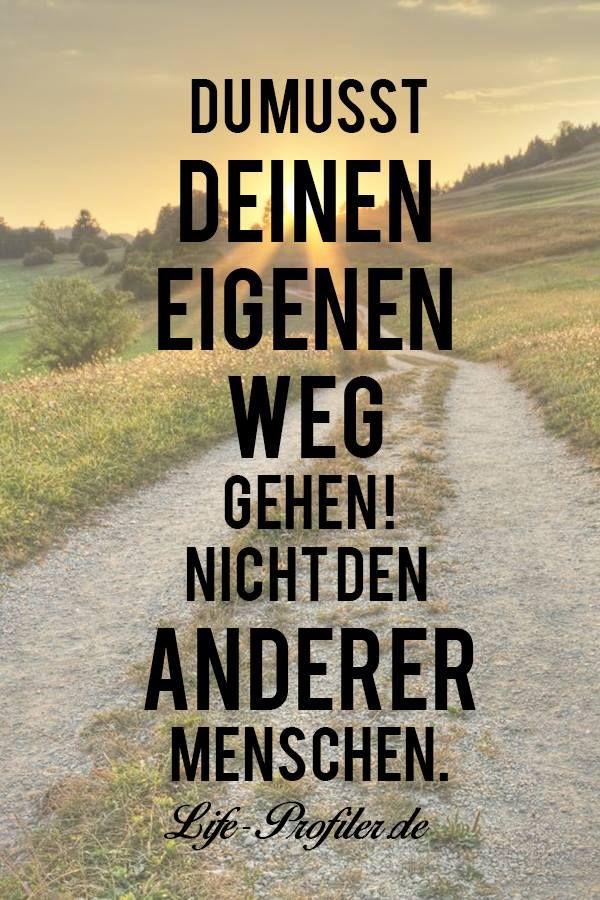Du Musst Deinen Eigenen Weg Gehen Viele Menschen Versuchen Wege Ihrer Engsten Freunde Zu Gehen