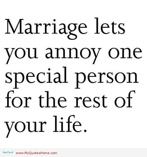 Funnymarriagequotes Funny Quotes And Sayings My Quotes Home Quotes