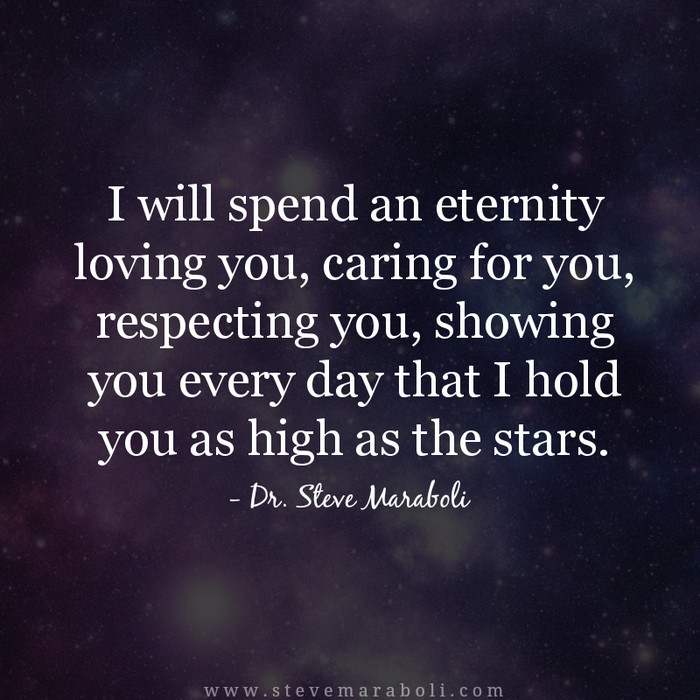 I Will Spend An Eternity Loving You Caring For You Respecting You Showing