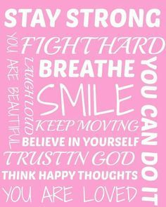 Motivational Wall Art I Made For My Mum To Help Her Through Hert Cancer Treatment