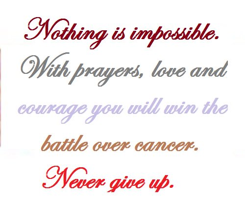 With Prayers Love And Courage You Will Win The Battle Over