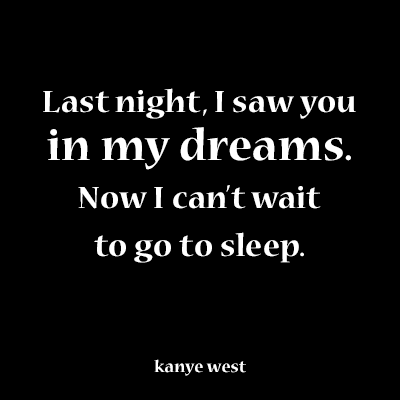 Romantic Quote From Kanye West