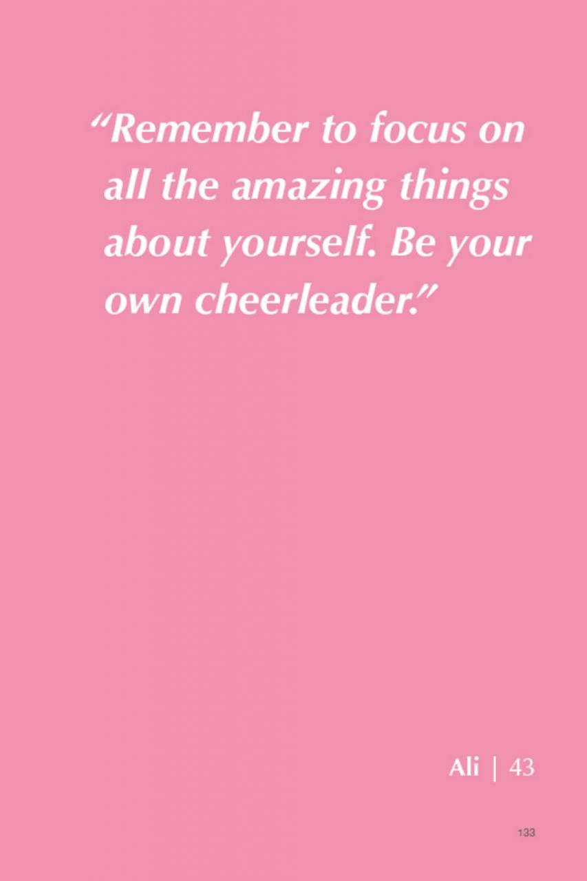 Remeber To Focus On All The Amazing Things About Yourself Be Your Own Cheerleader