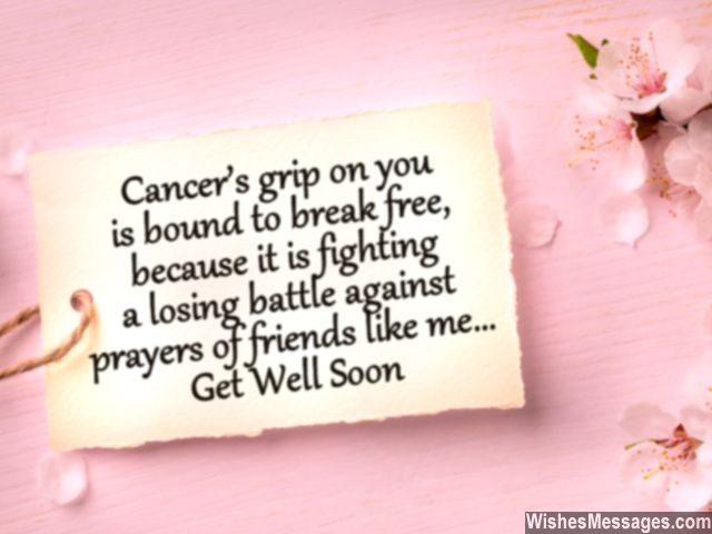Famous Get Well Soon Quotes About Cancer Grip On You Is Bound