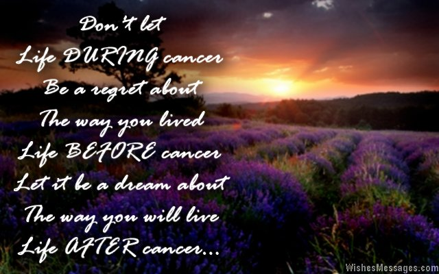 Inspirational Quote About The Life Of A Cancer Patient