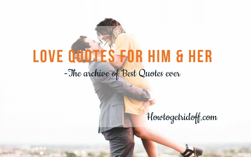 Love Quotes For Him Her The Archive Of Best Quotes Ever Featured Image
