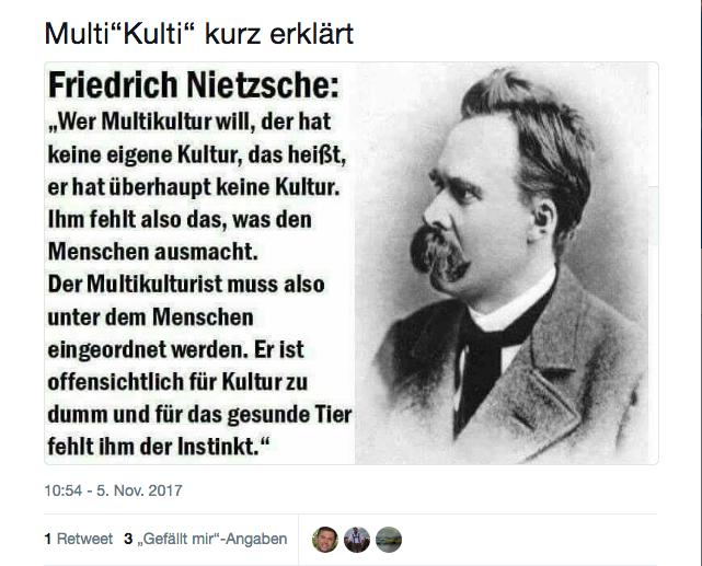 Der Hat Keine Eigene Kultur Das Heist Er Hat Uberhaupt Keine Kultur Ihm Fehlt Also Das Was Den Menschen Ausmacht Friedrich Nietzsche Angeblich