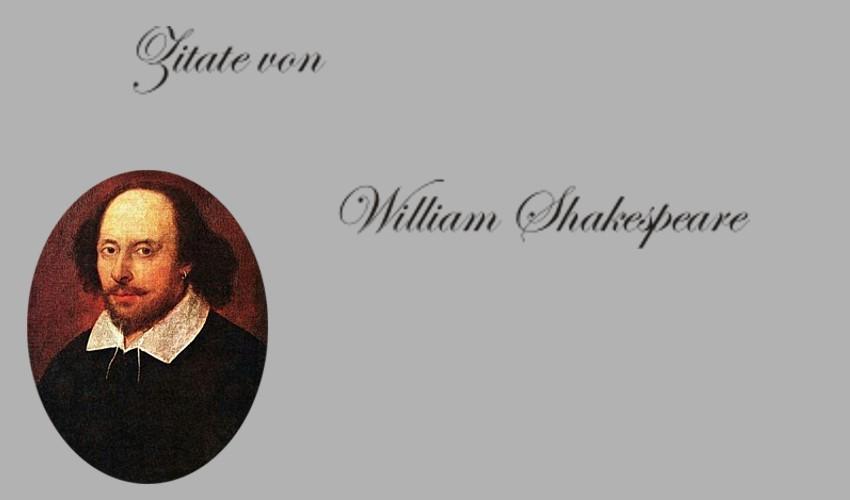 Zitate Von William Shakespeare Hamlet Ein Sommernachtstraum Romeo Und Julia Konig Lear