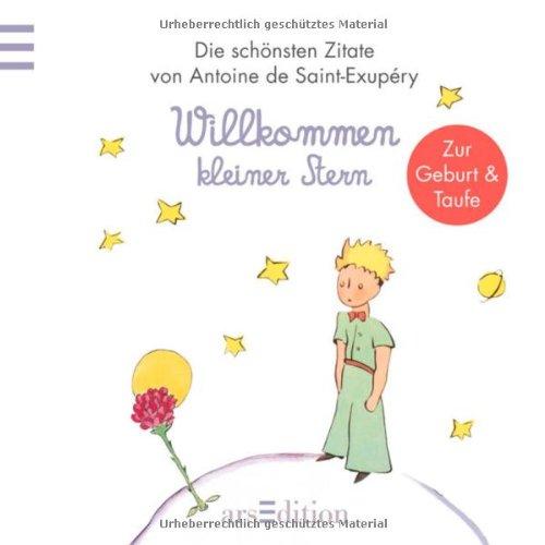 Willkommen Kleiner Stern Der Kleine Prinz Zur Taufegeburt Kleiner Prinz Minibuecher Der